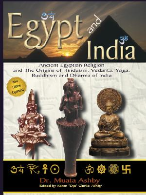 Image for Egypt and India and The Origins of Hinduism, Vedanta, Yoga, Buddhism and Dharma of India