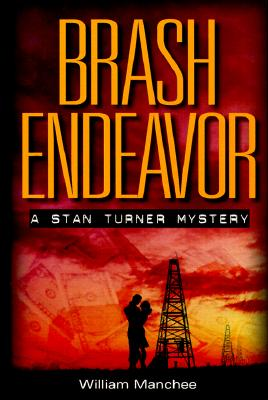 Image for Brash Endeavor: A Stan Turner Mystery (Stan Turner Mysteries)