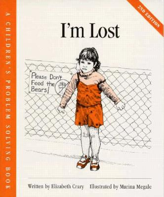 Image for I'm Lost (Childrens Problem Solving Series)