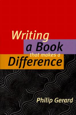 Writing a Book That Makes a Difference, Gerard, Philip