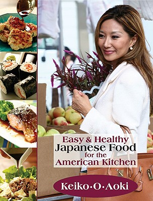 Image for EASY AND HEALTHY JAPANESE FOOD FOR THE A