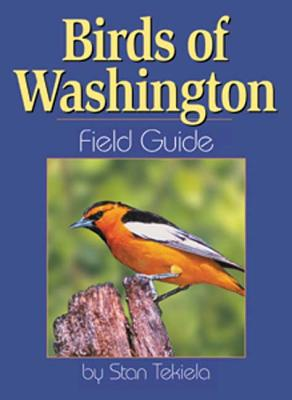 Birds of Washington Field Guide, Tekiela, Stan