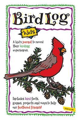 Bird Log Kids (Nature Journals), Brandt, DeAnna
