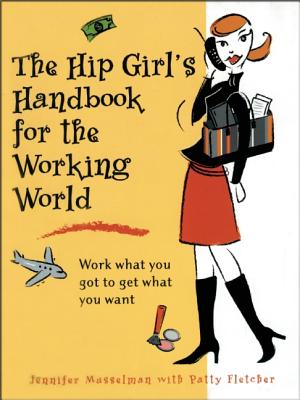 Image for HIP GIRL'S HANDBOOK FOR THE WORKING