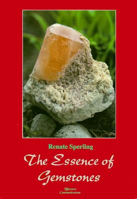 Image for The Essence of Gemstones