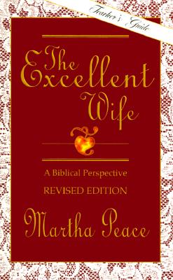 The Excellent Wife: Teacher's Guide, Peace, Martha