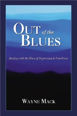 Image for Out of the Blues: Dealing with the Blues of Depression and Loneliness