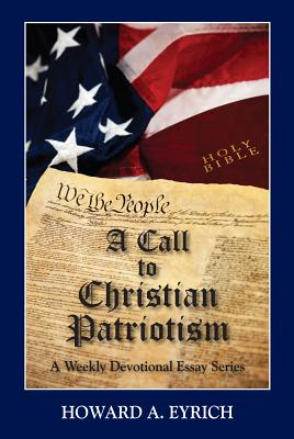 Image for A Call to Christian Patriotism: A Weekly Devotional Essay Series