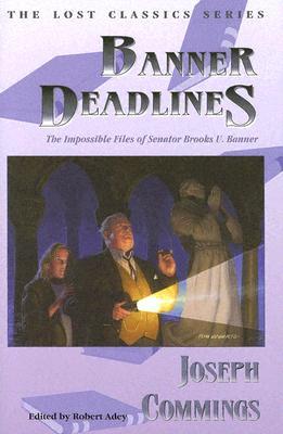 Banner Deadlines, Commings, Joseph.
