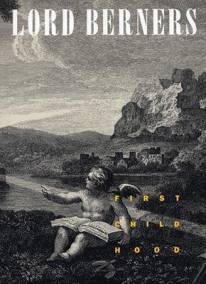 First Childhood, Berners, Lord Gerald Hugh Tyrwitt-Wilson