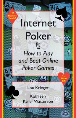 Image for Internet Poker: How to Play and Beat Online Poker Games