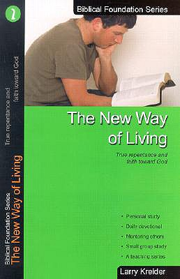 Image for The New Way of Living (Biblical Foundation Series)