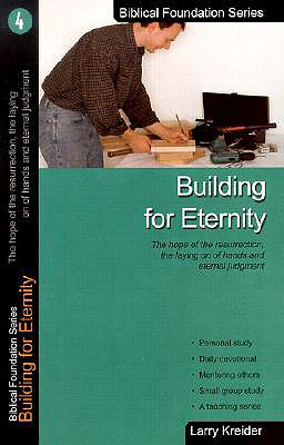 Image for Building for Eternity (Biblical Foundation Series)4