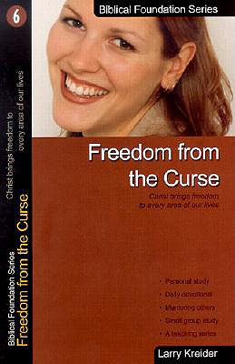 Image for Freedom from the Curse (Biblical Foundation Series)