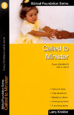 Image for Called to Minister (Biblical Foundation Series)