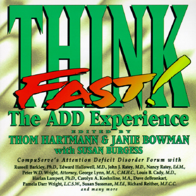 Image for Think Fast: The ADD Experience