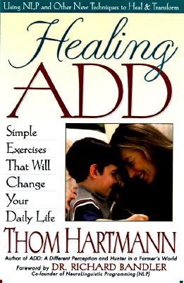 Image for Healing ADD : Simple Exercises That Will Change Your Daily Life