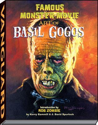 Famous Monster Movie Art of Basil Gogos PB