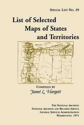 Image for Special List 29: List of Selected Maps and States and Territories