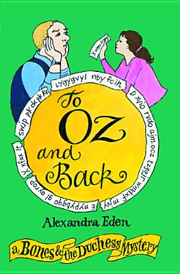 Image for To Oz and Back: A Bones and the Duchess Mystery (The Bones and the Duchess Mysteries)