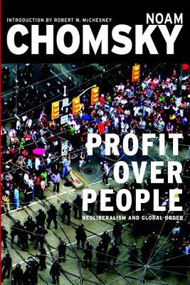 Profit over people, Chomsky, Noam