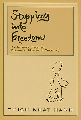 Image for Stepping into Freedom: An Introduction to Buddhist Monastic Training