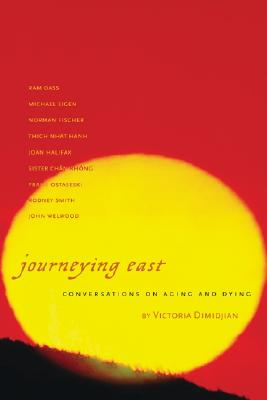Image for Journeying East: Conversations of Aging and Dying