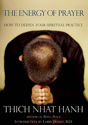 Image for Energy of Prayer : How to Deepen Our Spiritual Practice