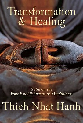 Image for Transformation and Healing: Sutra on the Four Establishments of Mindfulness