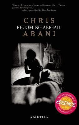 Becoming Abigail, CHRIS ABANI
