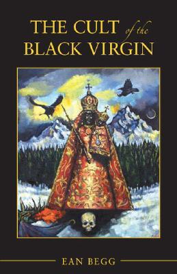 The Cult of the Black Virgin, Begg, Ean