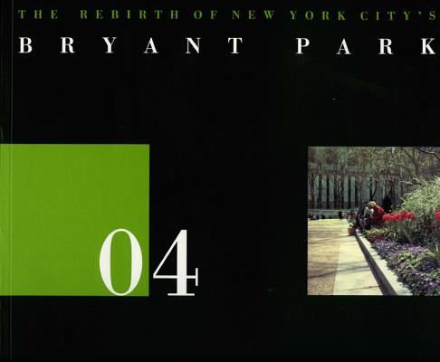 Image for 04 The Rebirth of New York City's Bryant Park (The Land Marks Series, No. 4)