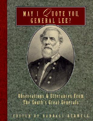Image for MAY I QUOTE YOU GENERAL LEE