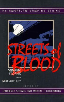Streets of Blood (The American Vampire series), Martin H Greenberg