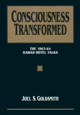 Image for Consciousness Transformed: The 1963-64 Hawaii Hotel Talks