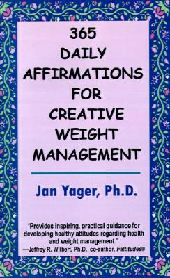 Image for 365 Daily Affirmations for Creative Weight Management