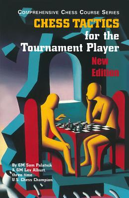 Image for Chess Tactics for the Tournament Player (Third Edition) (Vol. Vol. 3) (Comprehensive Chess Course Series)