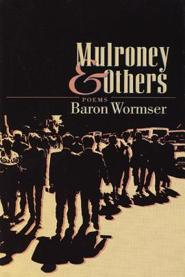 Mulroney and Others: Poems