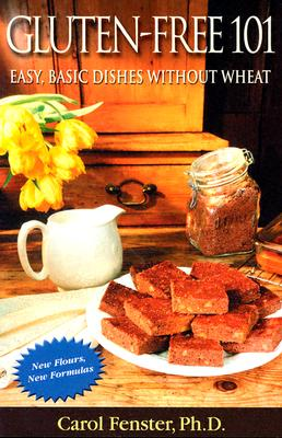 Image for Gluten-Free 101: Easy, Basic Dishes Without Wheat