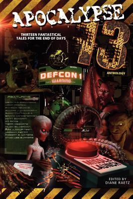 Apocalypse 13, DeCandido, Keith; Silverman, Hildy; Matt Schiariti