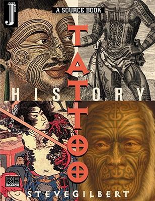 The Tattoo History Source Book, Gilbert, Steve