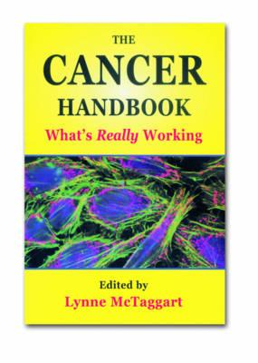 Image for The Cancer Handbook: What's Really Working (What Doctors Don't Tell You, 1)