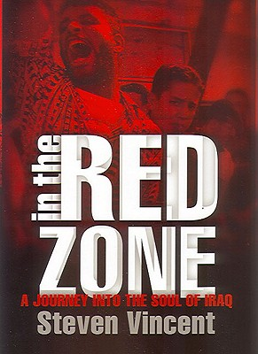 Image for In the Red Zone: A Journey into the Soul of Iraq