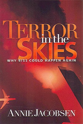 Image for Terror in the Skies: Why 9/11 Could Happen Again