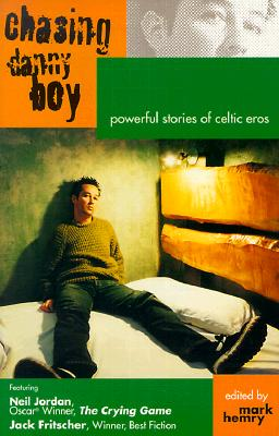 Image for Chasing Danny Boy : Powerful Stories of Celtic Eros