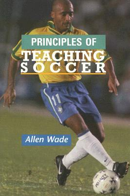 Image for Principles of Teaching Soccer