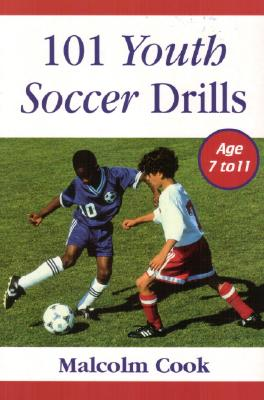 Image for 101 Youth Soccer Drills : Age 7 to 11