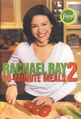 Rachael Ray 30-Minute Meals 2, Ray, Rachael