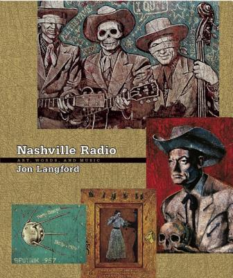 Nashville Radio: Art, Words and Music, Langford, Jon