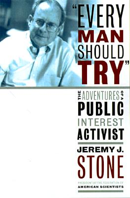 "Image for ""Every Man Should Try"": Adventures of a Public Interest Activist"